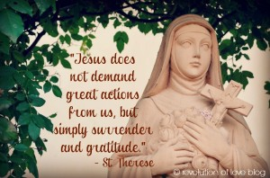 Revolution of Love Blog - St. Therese quote (day_1_therese)