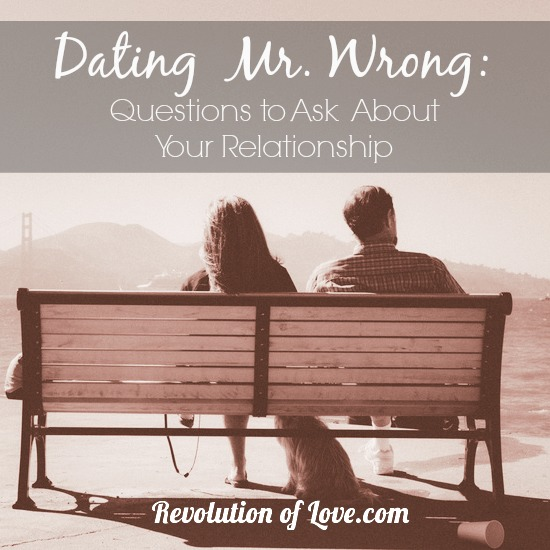 Revolution of Love - Dating Mr. Wrong: Questions to Ask About Your Relationship (logo_dating_mr_wrong)