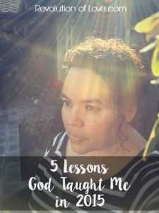 RevolutionofLove.com - % Lessons God Taught Me in 2015 // logo_end_year_2015_lessons